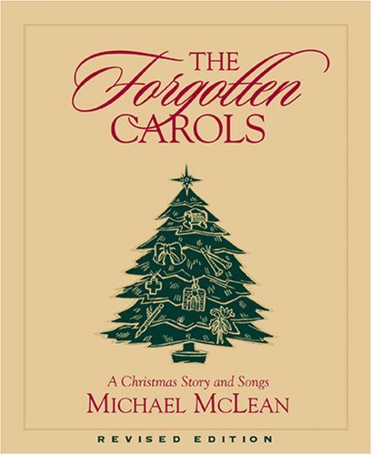 The Forgotten Carols: A Christmas Story and Songs (Book Only)