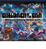 Children of the Can: Bristol Graffiti and Street Art (Hardback) - Common