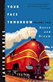 Your Face Tomorrow: Dance and Dream (Vol. 2) (New Directions Paperbook)
