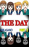 THE DAY: PART 2