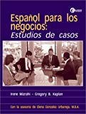 img - for Espanol para los negocios: Estudios de casos book / textbook / text book