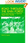Road Through the Rain Forest: Living...