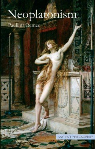 Neoplatonism (Ancient Philosophies)