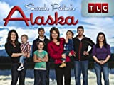 Sarah Palin's Alaska Season 1