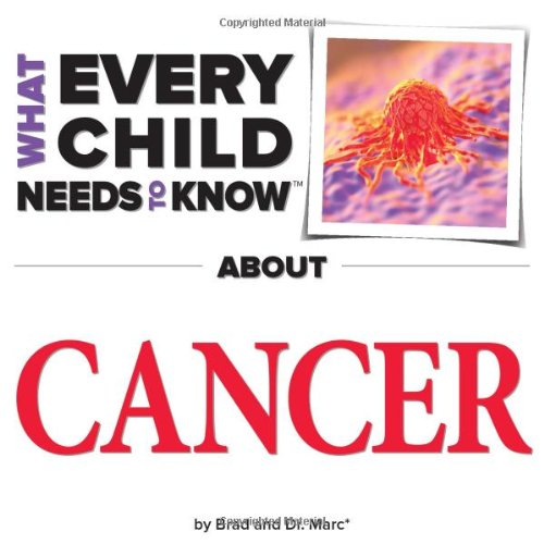 What-Every-Child-Needs-to-Know-About-Cancer