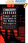Ethnography Unbound: Power and Resist...
