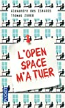 L'Open Space m'a tuer par Des Isnards