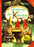 de oproep der Kabouters (9026943989) by Wil Huygen