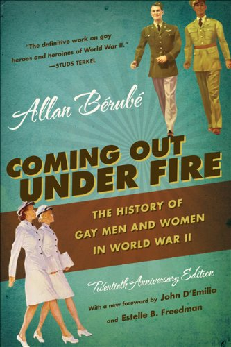 Coming Out Under Fire: The History of Gay Men and Women...
