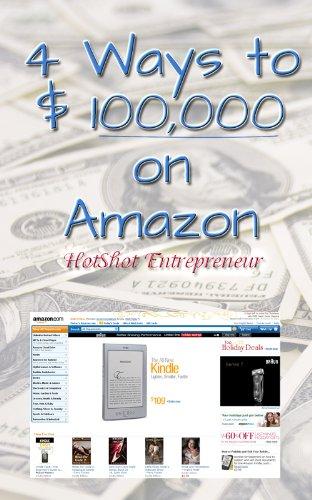 4 Ways to $ 100,000 on Amazon