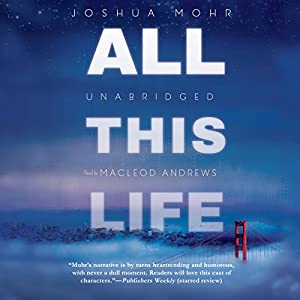 All This Life Audiobook