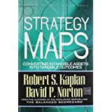 Strategy Maps: Converting Intangible Assets into Tangible Outcomespar KAPLAN