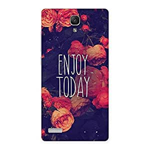 Gorgeous Enjoy Today Multicolor Back Case Cover for Redmi Note