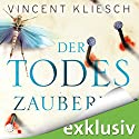 Der Todeszauberer (Julius Kern 2) Audiobook by Vincent Kliesch Narrated by Uve Teschner