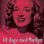 40 dage med Marilyn   Hans Jørgen Lembourn