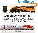 American Passenger Trains and Locomot...