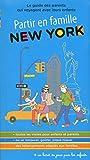 Partir en famille New York - 2ed