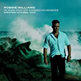 ROBBIE WILLIAMS - IN AND OUT OF CONSCIOUSNESS - GREATEST