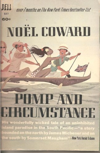Novel of the Week - Pomp and Circumstance by Noël Coward