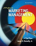 img - for A Preface to Marketing Management by Peter, J. Paul, Donnelly, Jr, James 14th edition (2014) Paperback book / textbook / text book