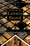 Cult of the Luxury Brand: Inside Asia...
