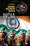 img - for Global Security Watch - India (Praeger Security International) book / textbook / text book