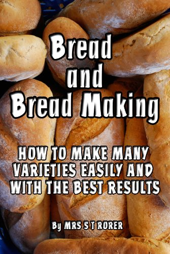 Bread and Bread Making