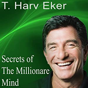 Secrets of the Millionaire Mind: Live Keynote Speech | [Harv Eker]