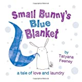 Small Bunny's Blue Blanketby Tatyana Feeney