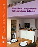 echange, troc Marie-Pierre Dubois Petroff - Petits espaces, grandes idées