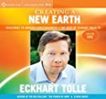 Creating a New Earth: Teachings to Aw...