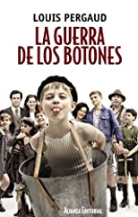 La guerra de los botones / The War of the button (13/20) (Spanish Edition)