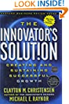 The Innovator's Solution: Creating an...