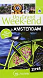 Un Grand Week-End à Amsterdam 2015