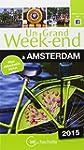 Un Grand Week-End � Amsterdam 2015