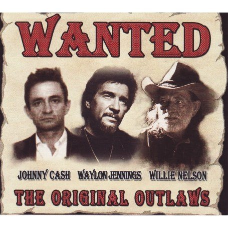 Willie Nelson - Wanted - The Original Outlaws - Zortam Music