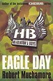 Eagle Day (Henderson's Boys)