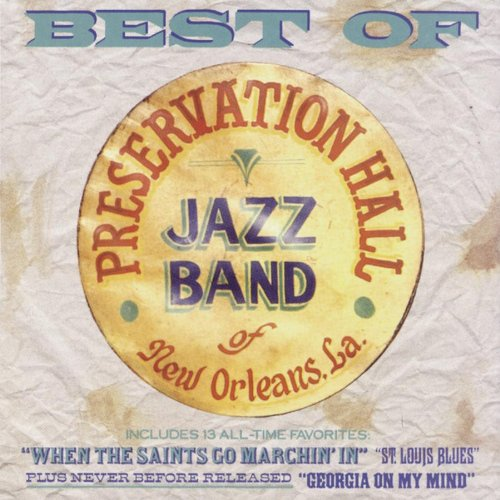 Best of Preservation Hall Jazz Band of New Orleans, La. by Preservation Hall Jazz Band