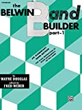 Belwin Band Builder (An Elementary Band Method) (0769221920) by Douglas