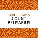 Count Belisarius Audiobook by Robert Graves Narrated by Laurence Kennedy
