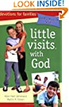 Little Visits With God - 4th Edition
