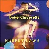 echange, troc Hubert Laws - Baila Cinderella
