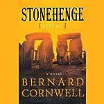 Stonehenge: 2000 B.C. | Bernard Cornwell