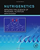 img - for Nutrigenetics: Applying the Science of Personal Nutrition by Martin Kohlmeier (2012-12-28) book / textbook / text book