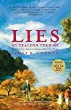 Lies My Teacher Told Me (Complete revised and updated) (1607512343) by James W. Loewen