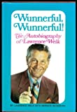 Wunnerful, Wunnerful!  The Autobiography of Lawrence Welk
