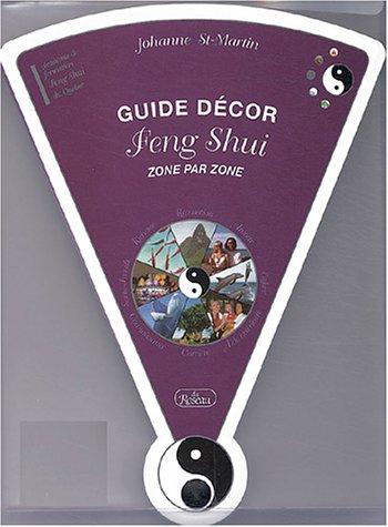 livre guide d cor feng shui zone par zone. Black Bedroom Furniture Sets. Home Design Ideas