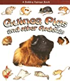 img - for Guinea Pigs and Other Rodents (What Kind of Animal Is It?) book / textbook / text book