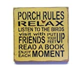 Wooden Sign / Porch Rules / 12