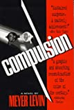 Compulsion (Tr) (0786703199) by Meyer Levin